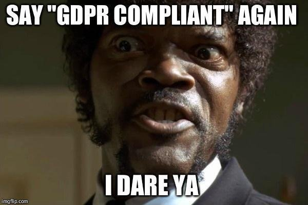 Compliance Meme: GDPR: From Ambiguity To Innovation