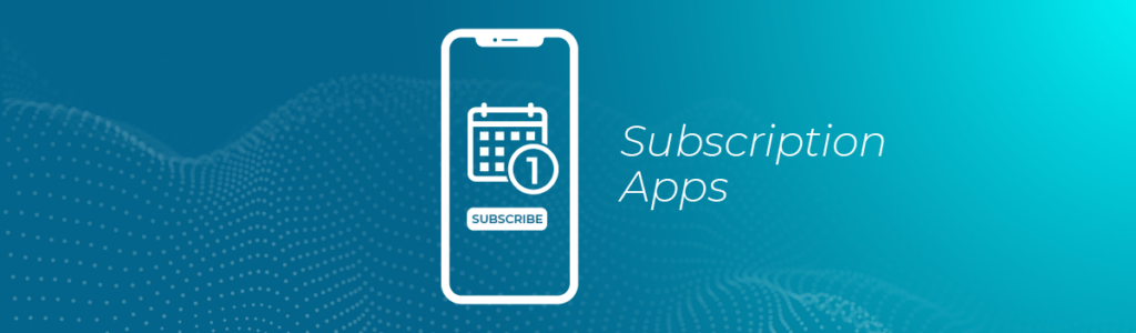subscription apps and predictive modeling